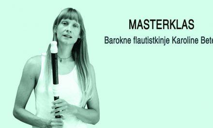 МАСТЕРКЛАС КАРОЛИНА БЕТЕР- БАРОКНА ФЛАУТИСТКИЊА